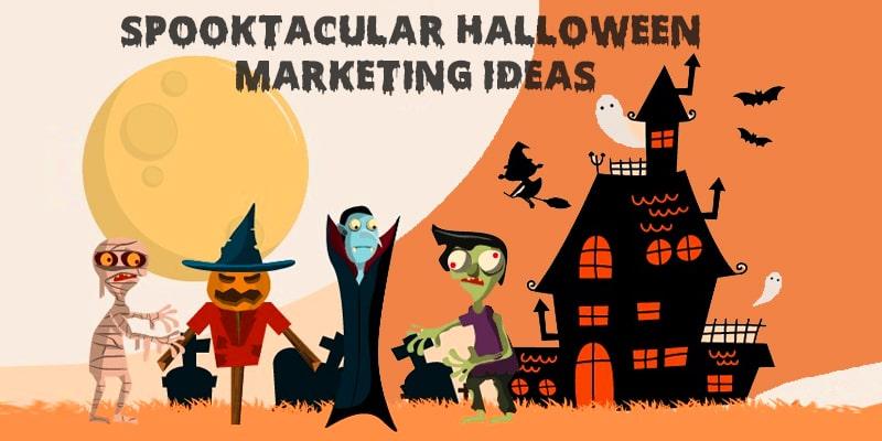 sppoktacular marketing ideas for halloween